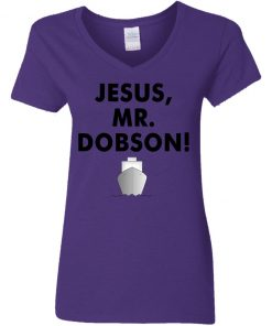 Private: Jesus, Mr. Dobson Women's V-Neck T-Shirt