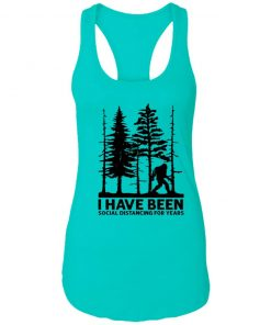 Private: I've Been Social Distancing for Years Racerback Tank