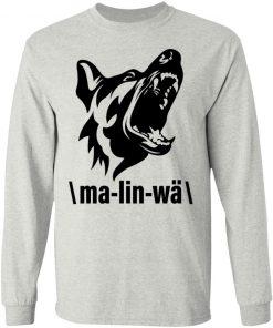 Private: Ma-lin-wa Belgian Malinois LS T-Shirt