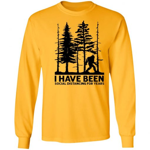 Private: I've Been Social Distancing for Years LS T-Shirt