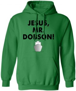Private: Jesus, Mr. Dobson Hoodie