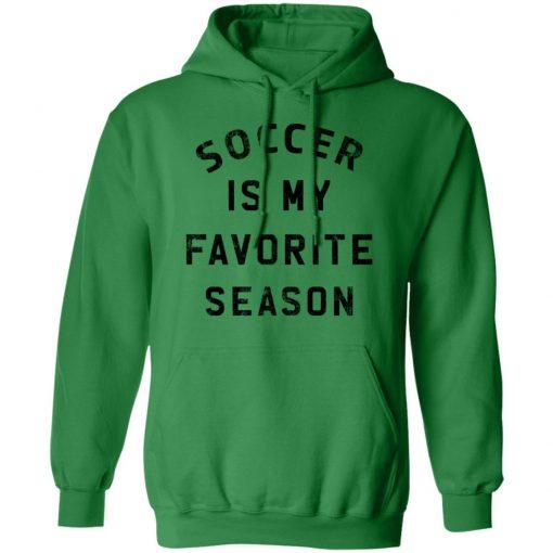 Private: Soccer Is My Favorite Season Hoodie
