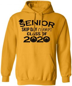 Private: Senior Skip Day Champs Class of 2020 Hoodie