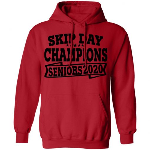 Private: Skip Day Champions 2020 Hoodie