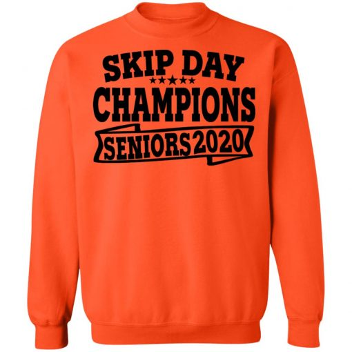 Private: Skip Day Champions 2020 Sweatshirt