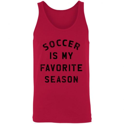 Private: Soccer Is My Favorite Season Unisex Tank