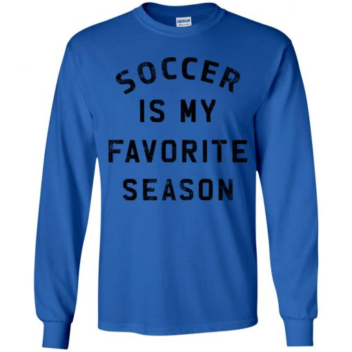 Private: Soccer Is My Favorite Season Youth LS T-Shirt