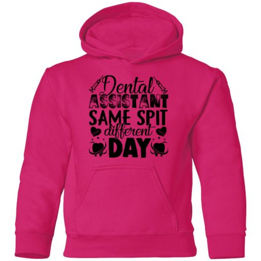 Private: Dental Assistant – Funny Same Spit Different Day Youth Hoodie
