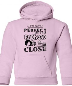 Private: I'm Not Perfect But I'm A Redhead So Pretty Close Youth Hoodie