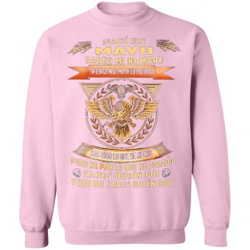 Private: Nací En Octubre Sabes Mi Nombre Pero No Mi Historia Sweatshirt