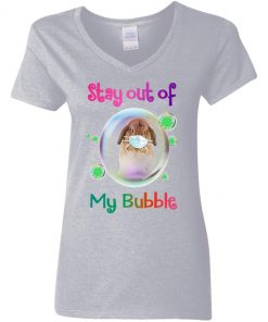 Private: Stay Out of My Bubble Women's V-Neck T-Shirt