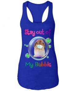 Private: Stay Out of My Bubble Racerback Tank