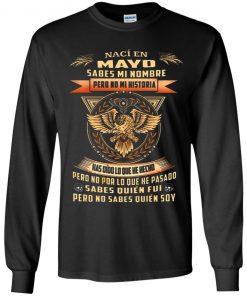 Private: Nací En Octubre Sabes Mi Nombre Pero No Mi Historia LS T-Shirt