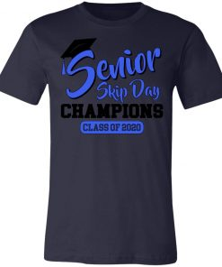 Private: Senior Skip Day Champions Funny Unisex Jersey Tee