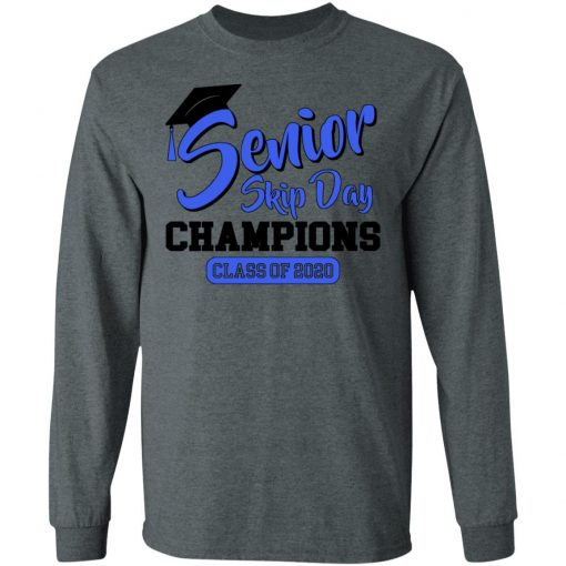 Private: Senior Skip Day Champions Funny LS T-Shirt
