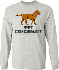 Private: Got Chocolate LS T-Shirt