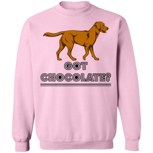 Private: Got Chocolate Sweatshirt