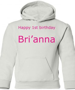 Private: Happy 1st Birthday Bri'anna Youth Hoodie