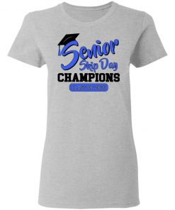 Private: Senior Skip Day Champions Funny Women's T-Shirt
