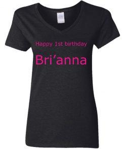 Private: Happy 1st Birthday Bri'anna Women's V-Neck T-Shirt