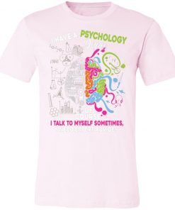 Private: I Have A Psychology Degree Unisex Jersey Tee