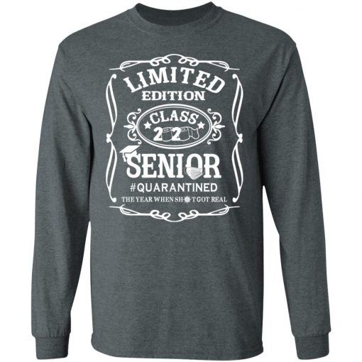 Private: Limited Edition class 2020 Senior Quarantined LS T-Shirt