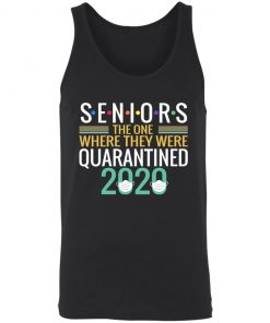 Private: Seniors The One Where They Were Quarantined 2020 Unisex Tank