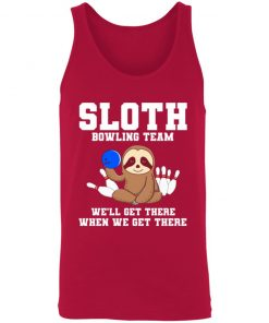 Private: Slot Bowling Team We'll Get There When We Get There Unisex Tank