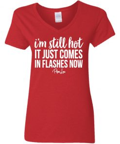 Private: I'm Still HOT It Just Comes in Flashes Women's V-Neck T-Shirt