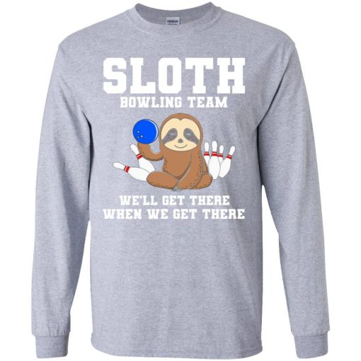 Private: Slot Bowling Team We'll Get There When We Get There Youth LS T-Shirt