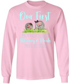 Private: Our First Mother's Day Mommy And Noah 2020 LS T-Shirt
