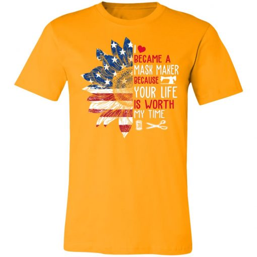 Private: I Became a mask Maker Because Your Life is Worth My time Unisex Jersey Tee
