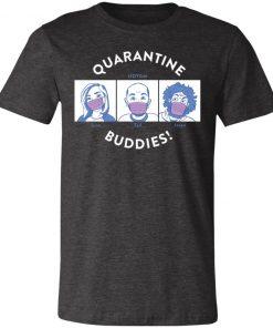 Private: Quarantine Buddies Unisex Jersey Tee
