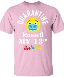 Private: Quarantine Ruined My 13th Birthday Men's T-Shirt