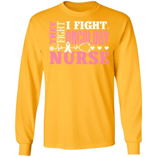 Private: I Fight Oncology Nurse LS T-Shirt