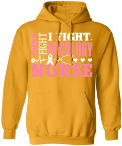 Private: I Fight Oncology Nurse Hoodie