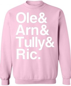 Private: Ric & Arn & Tully & Ole Sweatshirt