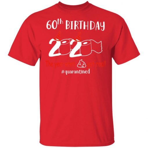 Private: 60th Birthday 2020 The Year When Shit Got Real Quarantined Men's T-Shirt