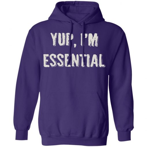 Private: Yup I'm Essential Hoodie