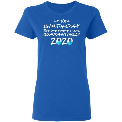 Private: My 10th The One Where They were Quarantined Class of 2020 Quarantine Women's T-Shirt