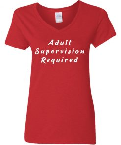 Private: Adult Supervision Required Women's V-Neck T-Shirt