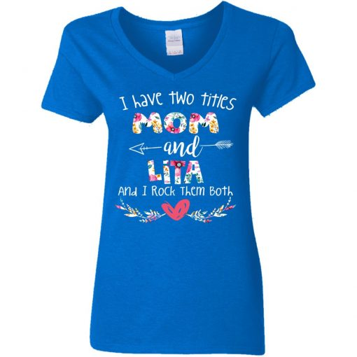 Private: I Have Two Titles Mom And LITA Women's V-Neck T-Shirt