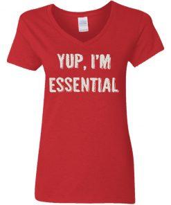 Private: Yup I'm Essential Women's V-Neck T-Shirt