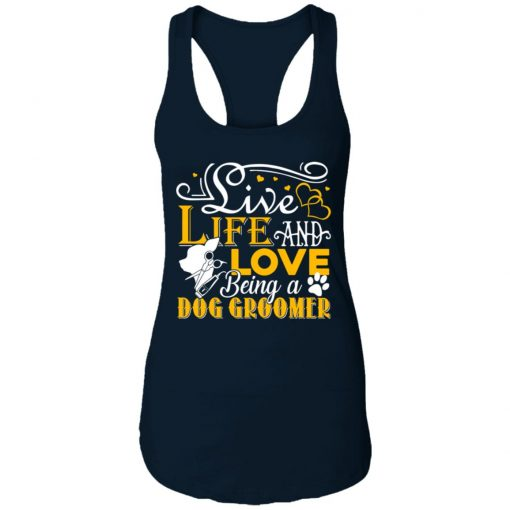 Private: Love Being A Dog Groomer Racerback Tank