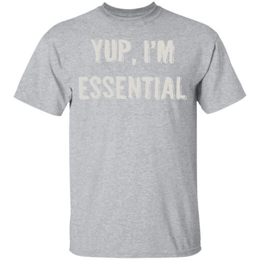 Private: Yup I'm Essential Youth T-Shirt