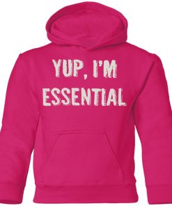 Private: Yup I'm Essential Youth Hoodie