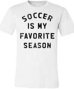 Private: Soccer Is My Favorite Season Unisex Jersey Tee