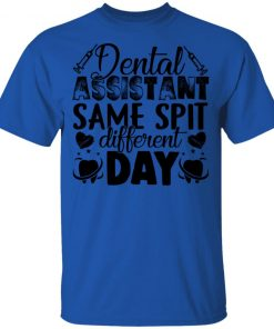 Private: Dental Assistant – Funny Same Spit Different Day Youth T-Shirt