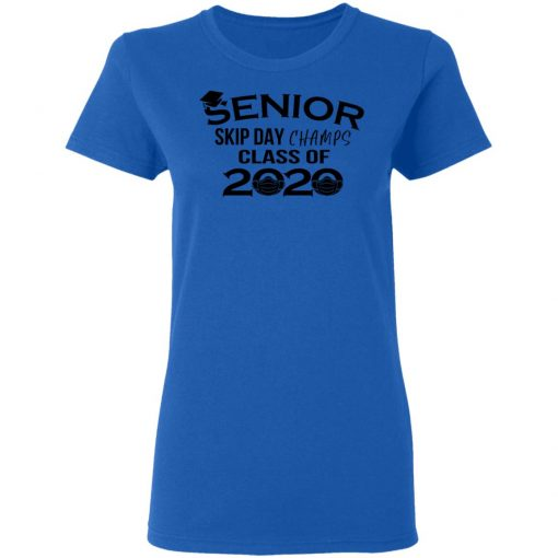 Private: Senior Skip Day Champs Class of 2020 Women's T-Shirt